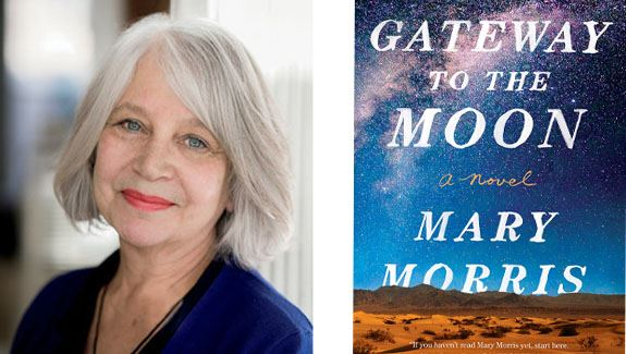 Photo of Author Mary Morris side by side the cover of her book Gateway to te Moon