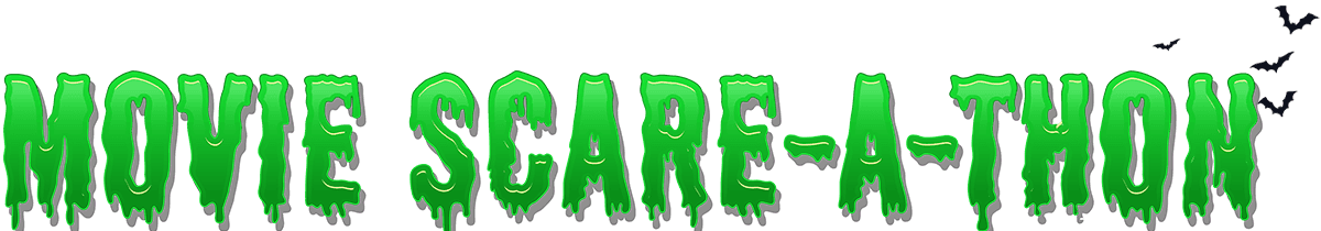 Green Sign Movie Scare-a-Thon